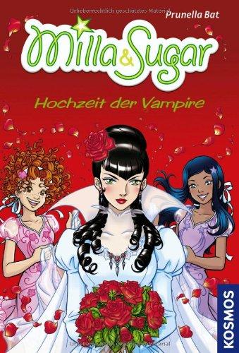 Milla & Sugar: Hochzeit der Vampire: Bat, Prunella