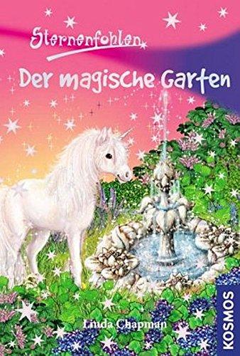 Sternenfohlen 14. Der magische Garten: Chapman, Linda