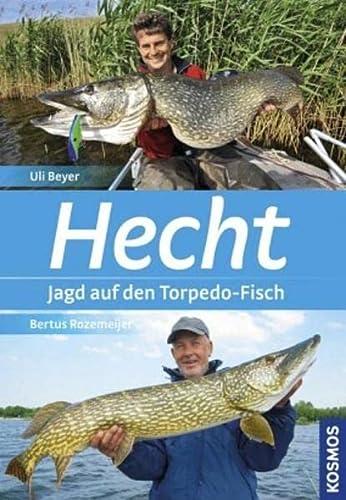 9783440132722: Hecht: Europas Raubfisch Nr. 1