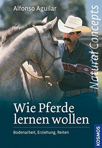 9783440132784: Wie Pferde lernen wollen