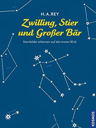 9783440133057: Zwilling, Stier und Großer Bär: Sternbilder erkennen auf den ersten Blick
