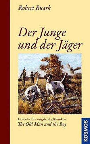 Der Junge und der Jäger (3440133265) by Robert Ruark