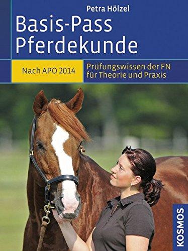 9783440133330: Basis-Pass Pferdekunde: Das Prüfungswissen der FN in Frage und Antwort. Neu nach APO/LPO 2014