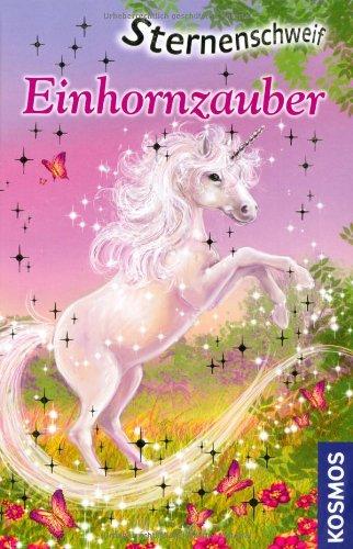 Sternenschweif: Einhornzauber (3440133761) by Linda Chapman