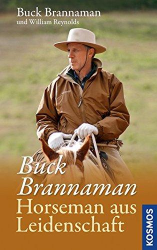 9783440137093: Buck Brannaman - Horseman aus Leidenschaft