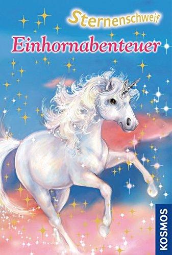 9783440137291: Sternenschweif: Einhornabenteuer: Zauberhafte Freundschaft / Geheimnisvolles Einhorn / Magische Kräfte