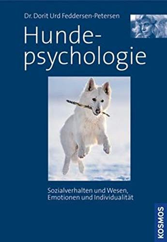 Hundepsychologie: Dorit U Feddersen-Petersen