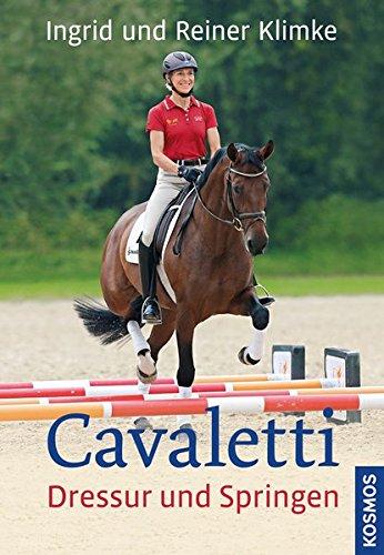 9783440140703: Cavaletti - Dressur und Springen