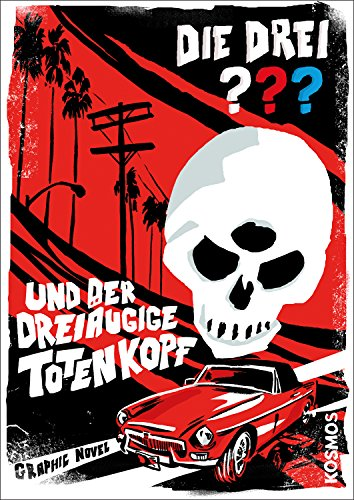 9783440141236: Die drei ??? und der dreiäugige Totenkopf (drei Fragezeichen): Graphic Novel