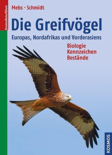 Die Greifvögel Europas, Nordafrikas und Vorderasiens: Theodor Mebs