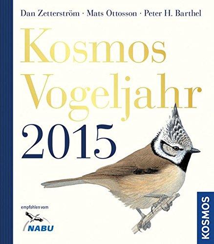 9783440144732: Kosmos Vogeljahr 2015