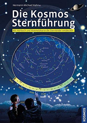 Die Kosmos Sternführung, m. Audio-CD u. drehbarer: Hahn, Hermann-Michael