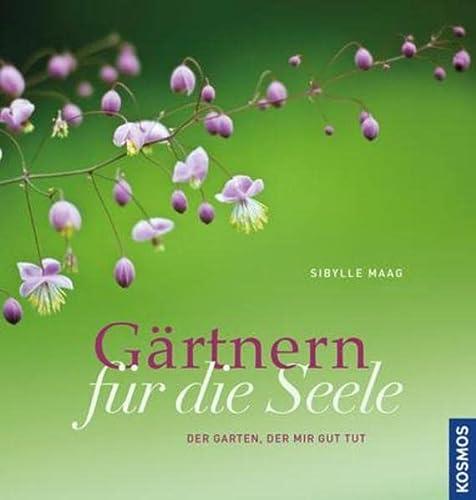 9783440147955: Gärtnern für die Seele