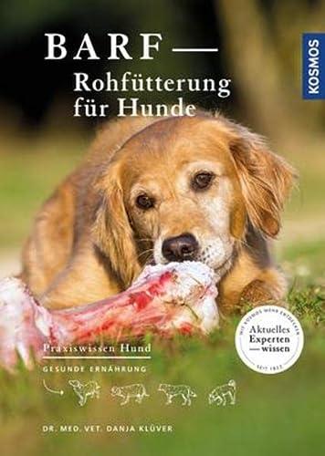 9783440147962: BARF - Rohfütterung für Hunde: Gesunde Ernährung