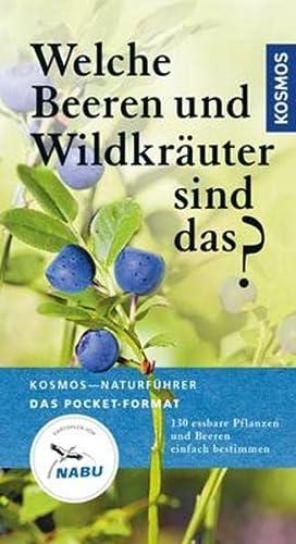 9783440149799: Welche Beeren und Wildkräuter sind das?