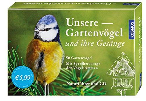Unsere Gartenvögel und ihre Gesänge: 50 Gartenvögel. Mit Sprecheransage der ...