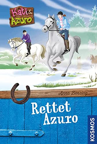Kati & Azuro - Rettet Azuro: Benzing, Anna