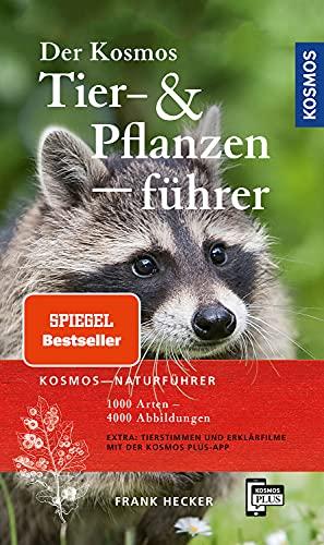 9783440163191: Der Kosmos Tier- und Pflanzenführer: 1000 Arten, 4000 Abbildungen