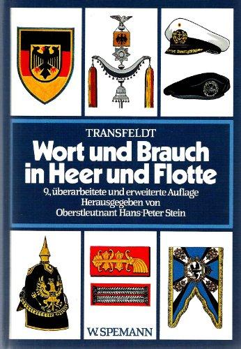 WORT UND BRAUCH IN HEER UND FLOTTE: Walter Transfeldt