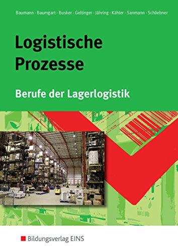 9783441003601: Logistische Prozesse. Berufe der Lagerlogistik. Lehr-/Fachbuch