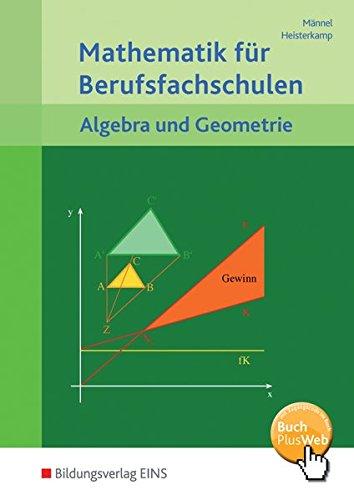 9783441032144: Mathematik für Berufsfachschulen. Algebra und Geometrie. (Lernmaterialien)
