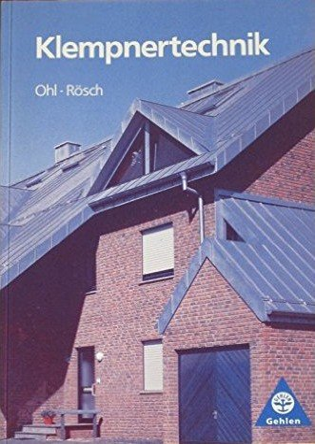 Klempnertechnik Lehr-/Fachbuch von Hermann Ohl und Hans: Hermann Ohl und