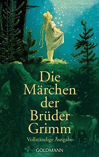 Die Marchen Der Bruder Grimm: Vollstandige, Ausgabe