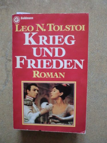 Krieg und Frieden.: N. Tolstoi, Leo: