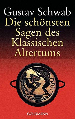 9783442005000: Die Schonsten Sagen DES Klassichen Altertums
