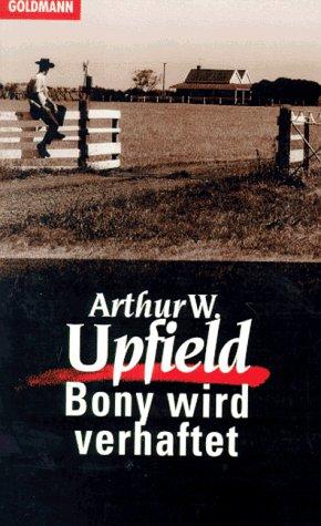 9783442012817: Bony wird verhaftet. Kriminalroman.