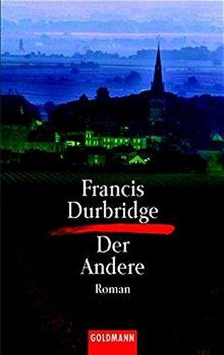 Der Andere. Roman. (3442031427) by Francis Durbridge