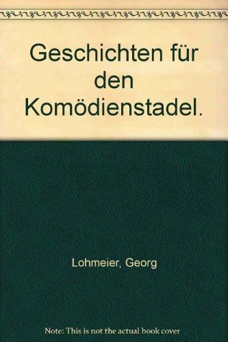 9783442034567: Geschichten für den Komödienstadel.