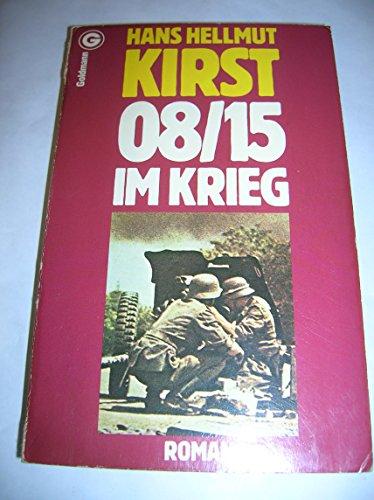 08/15 im Krieg: Hans H. Kirst