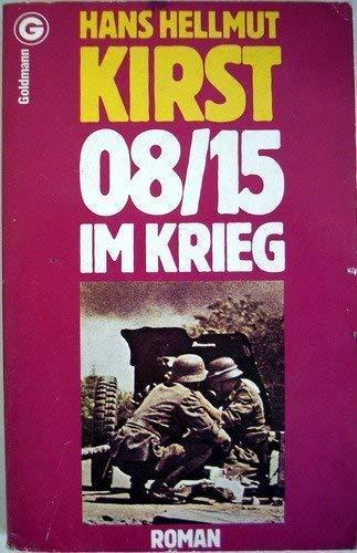 9783442034987: 08/15 im Krieg