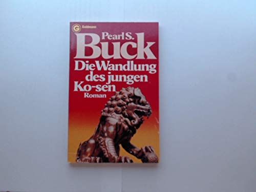Die Wandlung des jungen Ko-sen (3442035341) by Pearl S. Buck