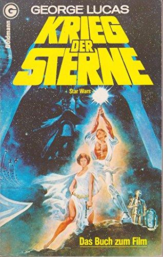 Krieg der Sterne / George Lucas - Lucas, George