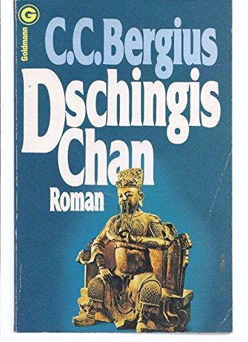 9783442036646: Dschingis Chan: Roman (Ein Goldmann-Taschenbuch ; 3664) (German Edition)