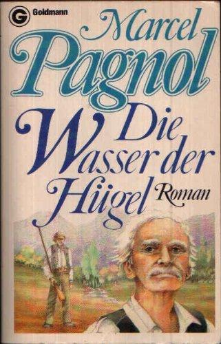 9783442037667: Die Wasser der Hügel : Roman.