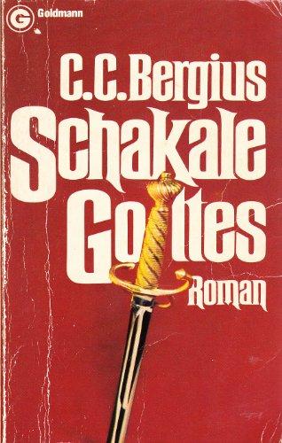 9783442038633: Die Schakale Gottes. Roman