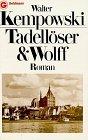 Tadellöser & Wolff : Roman (vom Autor signierter Band). - Kempowski, Walter