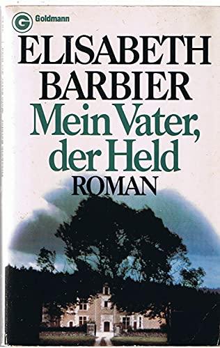 9783442039456: Mein Vater, Der Held: Roman