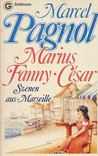 Marius - Fanny - Cesar. Szenen aus: Pagnol, Marcel