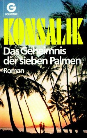 9783442039814: Das Geheimnis Der Sieben Palmen