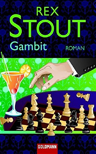 Gambit: Roman (Goldmann Krimi): Stout, Rex: