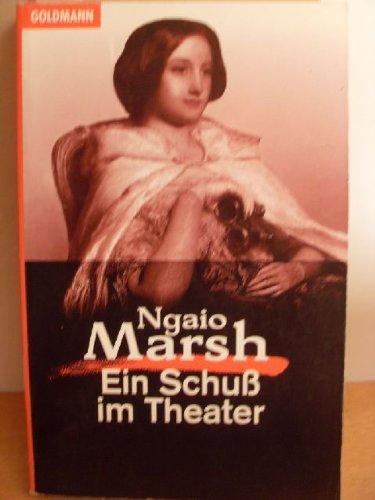 Ein Schuss im Theater: Marsh, Ngaio