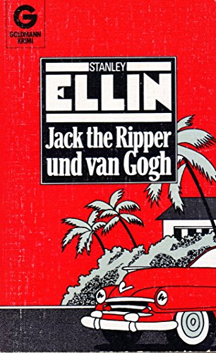 Jack the Ripper und van Gogh: Stanley Ellin