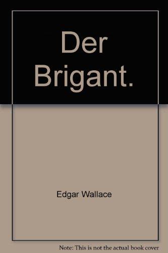 9783442053087: Der Brigant.