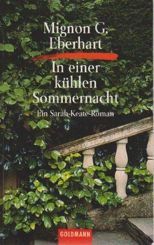 In einer kühlen Sommernacht. Ein Sarah- Keate- Roman. (3442053803) by Eberhart, Mignon G.