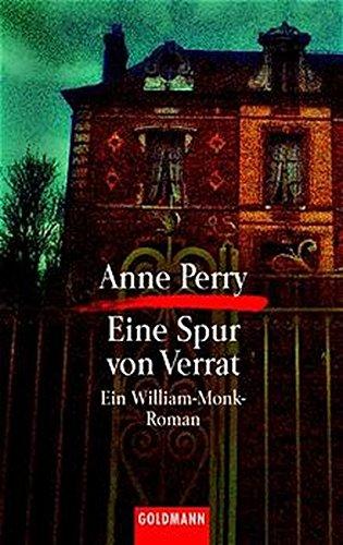 9783442054695: Eine Spur von Verrat. Ein William- Monk- Roman.
