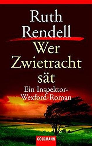 9783442054718: Wer Zwietracht sät. Ein Inspektor- Wexford- Roman.